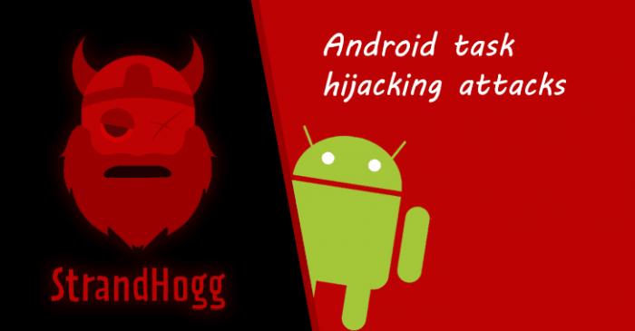 Strandhogg - lỗ hổng Task Hijacking trên Android