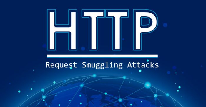 4 biến thể mới HTTP Request Smuggling