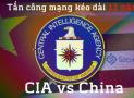 CIA Vault 7 Hacker tấn công Trung Quốc 11 năm
