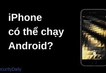 điện thoại iphone có thể chạy hệ điều hành Android